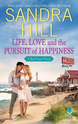 Life, Love and the Pursuit of Happiness: A Bell Sound Novel Cover Image