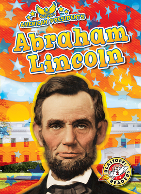 Abraham Lincoln (American Presidents) Cover Image