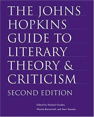 The Johns Hopkins Guide to Literary Theory and Criticism Cover Image