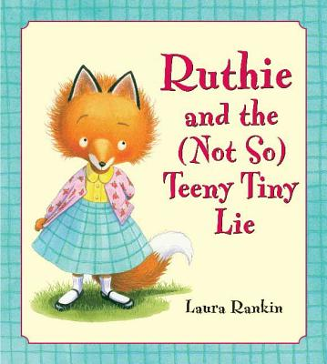 Ruthie and the (Not So) Teeny Tiny Lie Cover