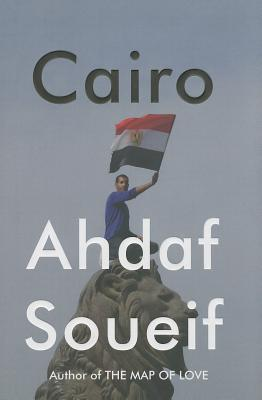 Cairo: Memoir of a City Transformed Cover Image
