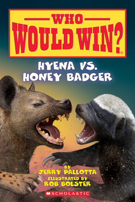 Hyena vs. Honey Badger (Who Would Win?)  Cover Image