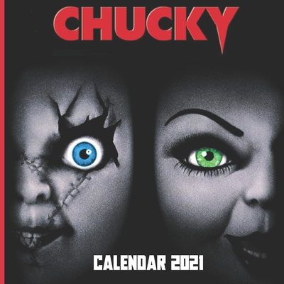 Calendar 2021: CHUCKY WALL CALENDAR 2021 8,5x8,5 FINISH GLOSSY HORROR MOVIE CALENDAR Cover Image