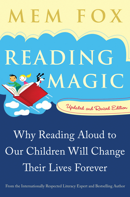 Reading Magic: Why Reading Aloud to Our Children Will Change Their Lives Forever Cover Image