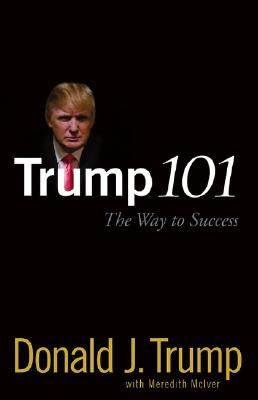 Trump 101: The Way to Success Cover Image