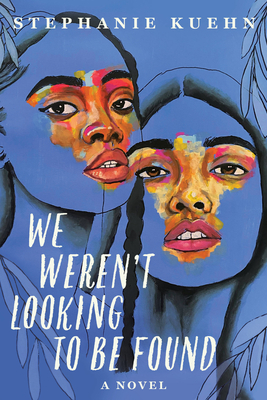 We Weren't Looking to Be Found Cover Image