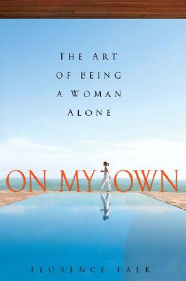 On My Own: The Art of Being a Woman Alone Cover Image