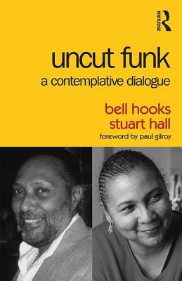 Uncut Funk: A Contemplative Dialogue Cover Image