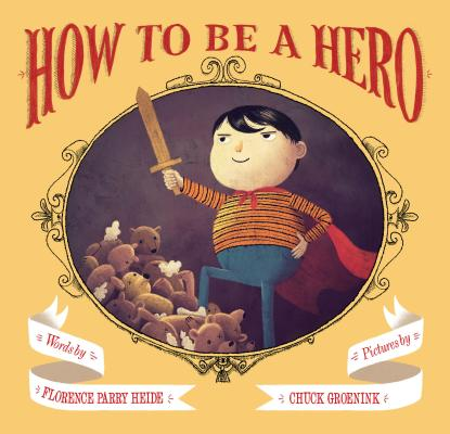 Cover for How to Be a Hero