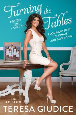 Turning the Tables: From Housewife to Inmate and Back Again Cover Image