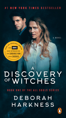 A Discovery of Witches (Movie Tie-In): A Novel (All Souls Series #1) Cover Image