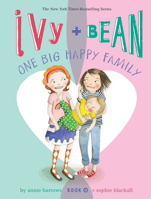 Ivy and Bean One Big Happy Family (Book 11) Cover Image