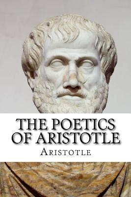 a review of aristotles poetics A short summary of aristotle's poetics oct 10 posted by interestingliterature an introduction to the first great work of literary criticism.