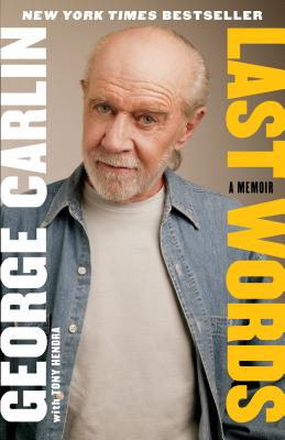 Last WordsGeorge Carlin, Tony Hendra