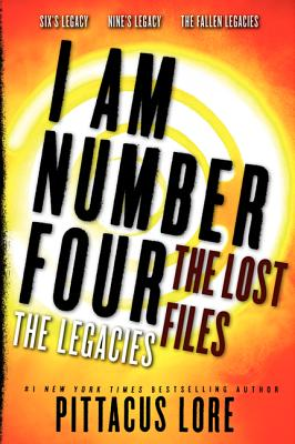 I Am Number Four: The Lost Files: The Legacies (Lorien Legacies (Unnumbered)) Cover Image