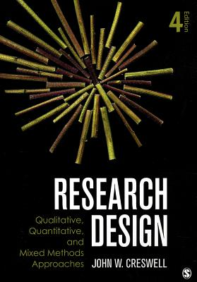 Research Design: Qualitative, Quantitative, and Mixed Methods Approaches Cover Image