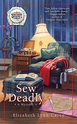 Sew Deadly (Southern Sewing Series #1) Cover Image