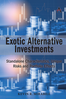 Exotic Alternative Investments: Standalone Characteristics, Unique Risks and Portfolio Effects Cover Image