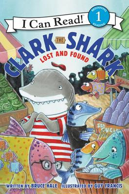 Clark the Shark: Lost and Found (I Can Read Level 1) Cover Image