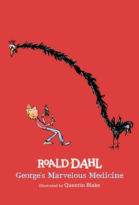 George's Marvelous Medicine by Road Dahl