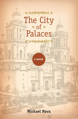 The City of Palaces: A Novel Cover Image