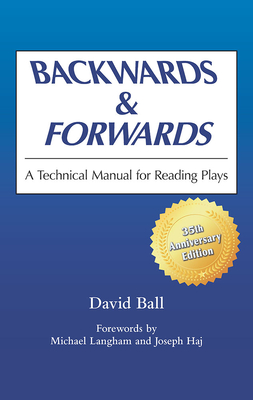 Backwards & Forwards: A Technical Manual for Reading Plays Cover Image