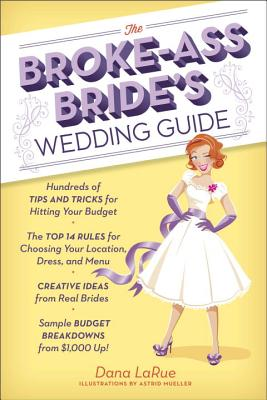 The Broke-Ass Bride's Wedding Guide Cover Image