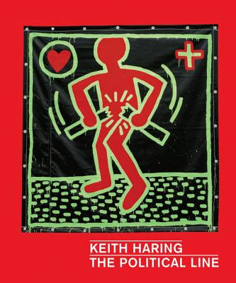 Keith Haring: The Political Line Cover Image