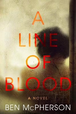 A Line of Blood: A Novel Cover Image