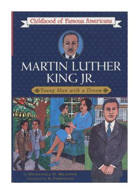 Martin Luther King, Jr.: Young Man with a Dream (Childhood of Famous Americans) Cover Image