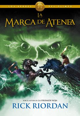 La marca de Atenea / The Mark of Athena (Los héroes del Olimpo / The Heroes of Olympus #3) Cover Image