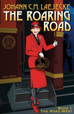 The Roaring Road: Book 1 the Road West Cover Image