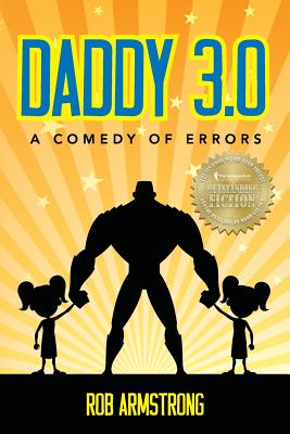 Daddy 3.0: A Comedy of Errors Cover Image