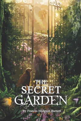 The Secret Garden: Complete With Original And Classics Illustrated Cover Image