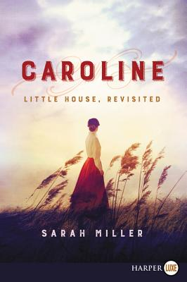 Caroline: Little House, Revisited Cover Image