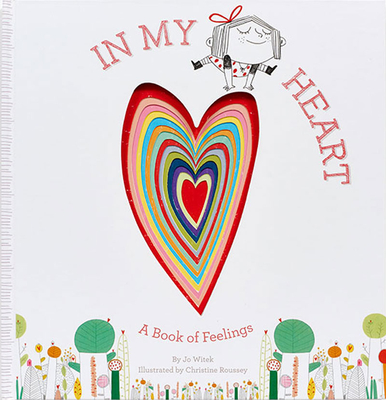 In My Heart: A Book of Feelings Cover Image