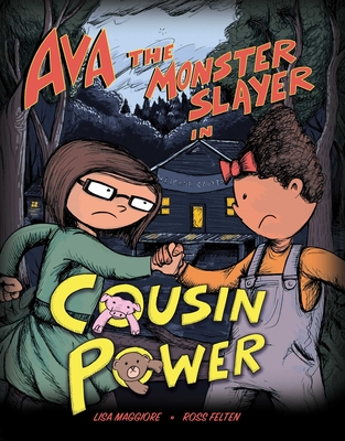 Ava the Monster Slayer: Cousin Power Cover Image