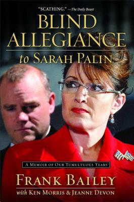 Cover for Blind Allegiance to Sarah Palin
