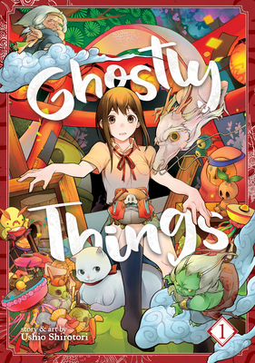 Ghostly Things Vol. 1 Cover Image