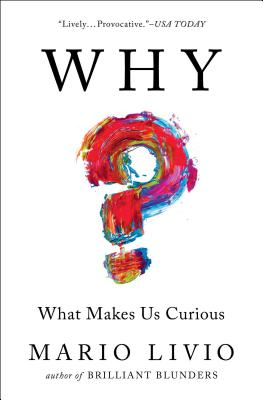 Why?: What Makes Us Curious Cover Image