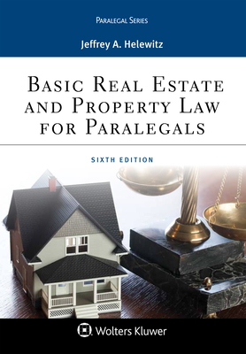 Basic Real Estate and Property Law for Paralegals (Aspen Paralegal) Cover Image