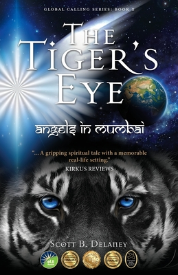 The Tiger's Eye: Angels in Mumbai Cover Image