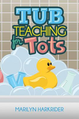 Tub Teaching for Tots Cover Image