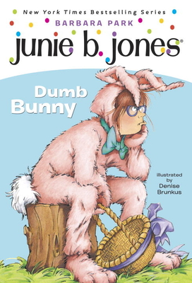 Junie B. Jones #27: Dumb Bunny Cover Image