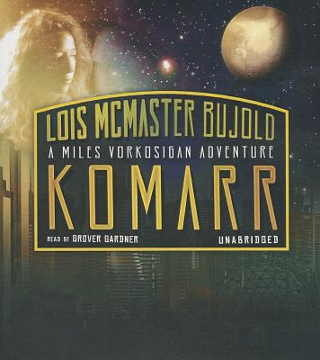 Komarr: A Miles Vorkosigan Adventure (Miles Vorkosigan Adventures #1998) Cover Image