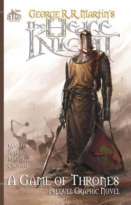 The Hedge Knight: A Game of Thrones Prequel Graphic Novel cover image