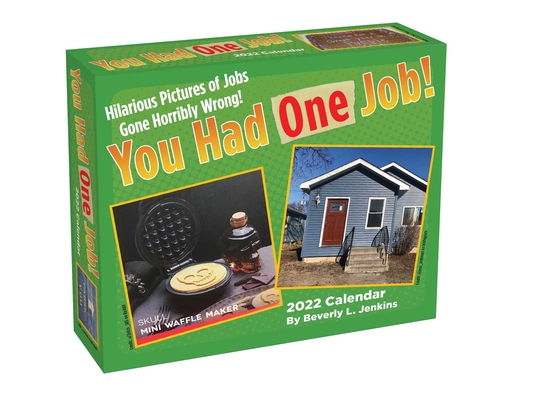 You Had One Job 2022 Day-to-Day Calendar Cover Image