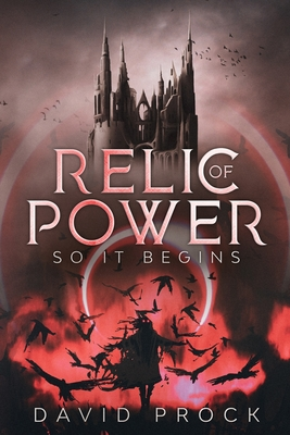 Relic of Power: So it Begins Cover Image