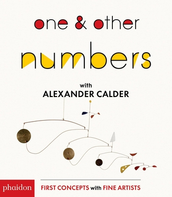 One & Other Numbers with Alexander Calder Cover Image