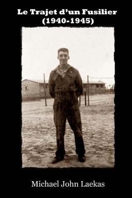 Le Trajet d'un Fusilier (1940-1945) Cover Image